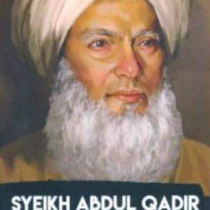HAKIKAT ZIKIR MENURUT SYEIKH ABDUL QADIR AL JILANI